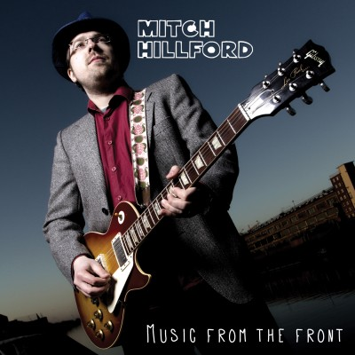"CD Mitch Hillford – ""Music From The Front"""